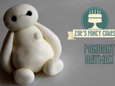 Fondant Baymax cake topper big hero 6 fondant figure cake decorating tutorial How To