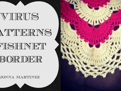 How To Add A Fishnet Border To Your Virus Blanket