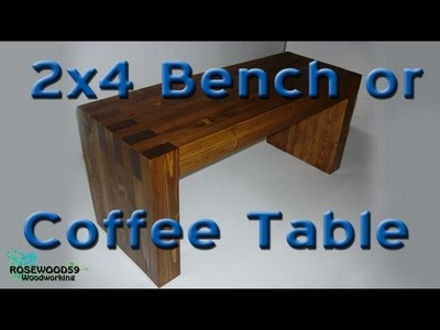 How To Make A 2x4 Bench or Coffee Table