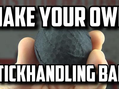 How to Make a Stickhandling Ball