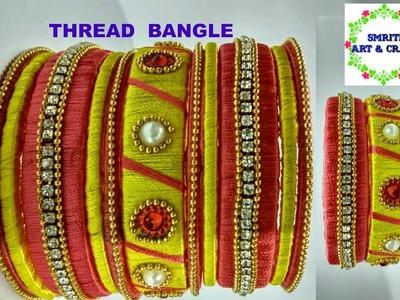How to make silk thread bangles | DIY silk thread bangle making at home I smriti art & craft