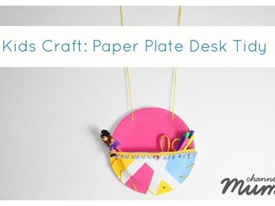 Kids Craft: Paper Plate Desk Tidy
