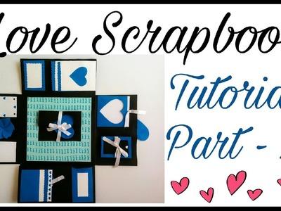 Love Scrapbook Tutorial Part - 2 | Valentine's Day Gift Idea