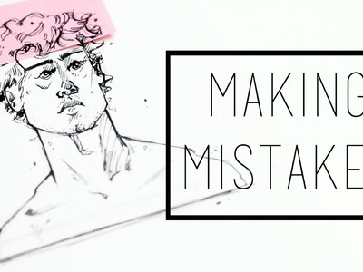 Making Mistakes · 30 Ways to Fill a Sketchbook