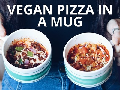 VEGAN PIZZA IN A MUG (2 WAYS)