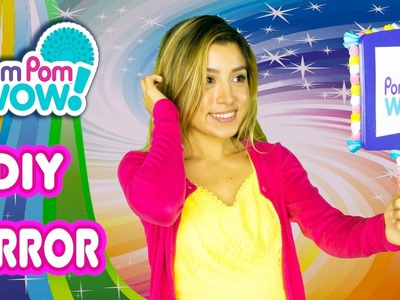Colorful DIY Mirror | Official PomPom Wow