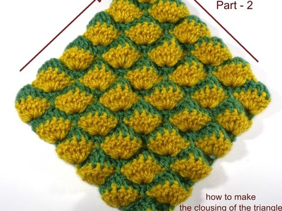 Crochet stitch - Part  2 (the clousing in the triangle)
