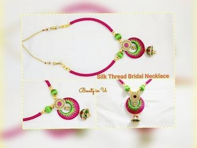 DIY | Designer Silk Thread Necklace | Bridal Necklace | Tutorial