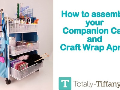 How to assemble your Companion Cart Craft Apron combo