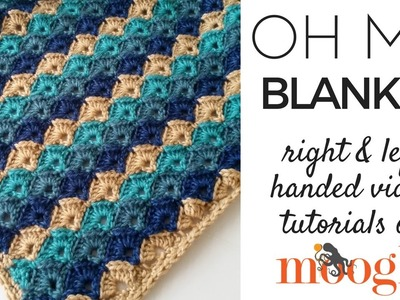 How to Crochet: Oh My Blanket (Left Handed)