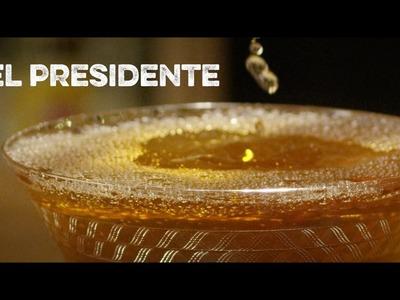 How to Drink: El Presidente