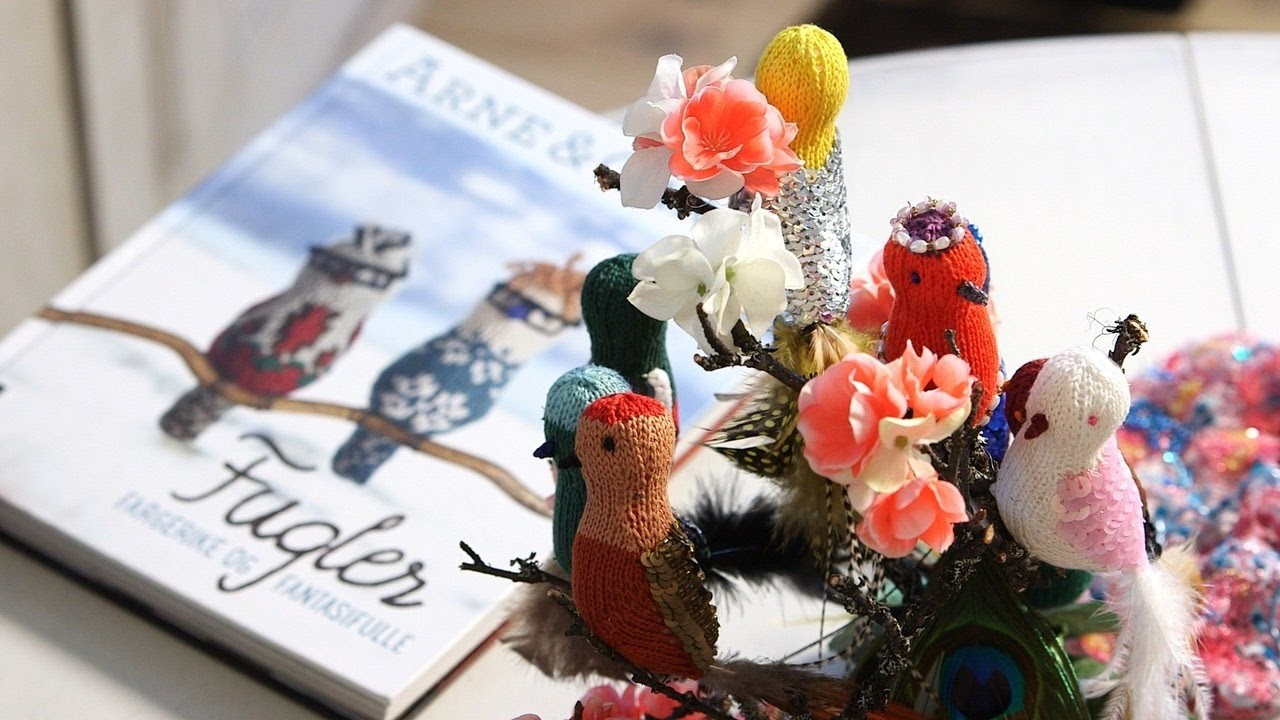 How to embellish and decorate your knitted birds by ARNE & CARLOS