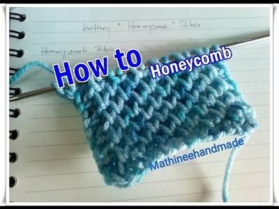 How to Knitting basic. วิธีถักนิตติ้งลาย Honeycomb _ Mathineehandmade