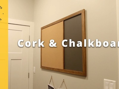 How To Make a Cork and Chalkboard