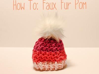 How To: Make a Fur Pom Pom; Faux Fur Pom; DIY Fur Pom