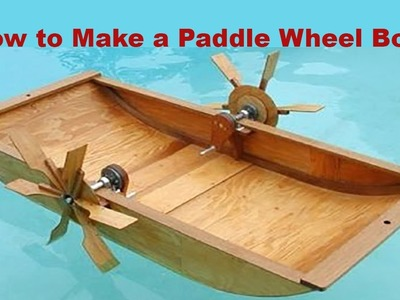 How to Make a Paddle Wheel Boat Very Easy | HD