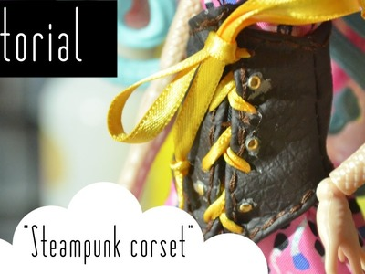 How to make a steampunk corset for Monster High|Tutorial | NANArt