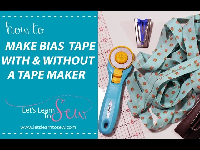 How To Make Bias Tape: single-fold and double-fold with and without a tape maker