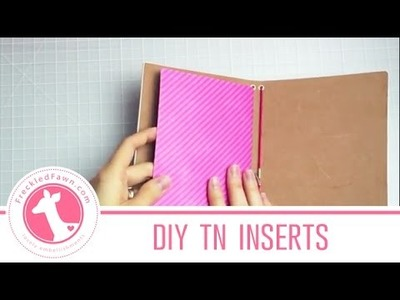 How to Make DIY Traveler's Notebook Inserts   Freckled Fawn