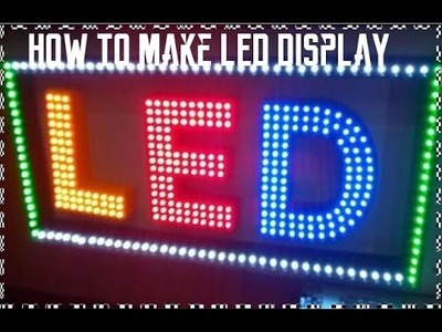How to Make LED display board 52x37 | HD