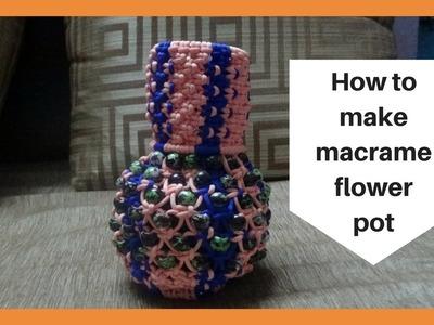 How to make macrame flower pot | macrame flower vase