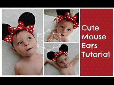 HOW TO: Make Minnie Mouse Ears Tutorial by Just Add A Bow