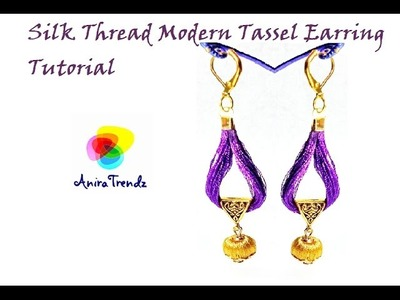 How to make Silk Thread Modern Tassel Earring at Home using Bail |Simple|Unique|Stylish