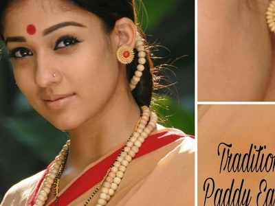 How To Make Traditional Paddy(Nellu) Earring at home- Tutorial