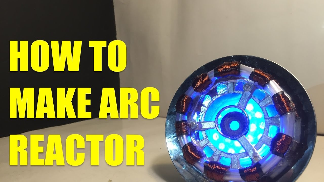 How to make your own ARC REACTOR at home