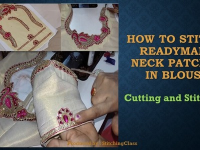 How to Stitch Readymade Neck Patches in Blouse
