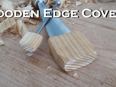 How To: Wooden Gouge.Chisel Scabbards