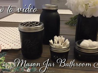 Mason Jar Bathroom Set & how to make chicken wire