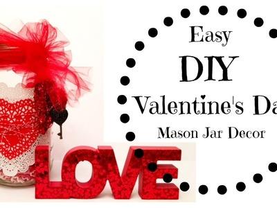 Easy Valentine's Day DIY Mason Jars