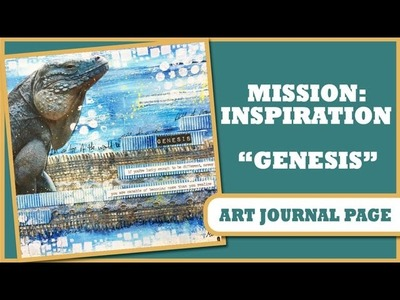 How to: Art Journal Page - Mission Inspiration - Genesis
