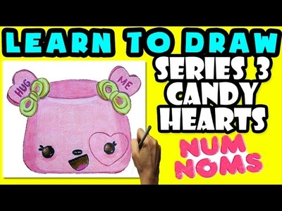 ★How To Draw Num Noms Series 3: Candy Hearts ★ Learn How To Draw Num Noms, Drawing Num Noms