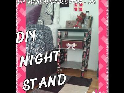 HOW TO MAKE A BEAUTIFUL NIGHT STAND. COMO HACER UNA HERMOZA MESA DE NOCHE (RECYCLING)