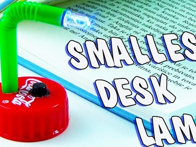 WORLD'S SMALLEST DESK LAMP - LED LIGHT - DIY