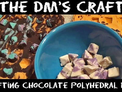 Crafting Chocolate Polyhedral Dice with Dana (DM's Craft)