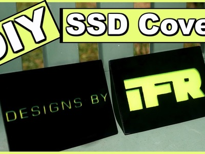 DIY Custom Acrylic SSD Cover - PC Modding