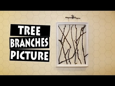 DIY Framed Tree Branches | AMAZING Wall Decor Idea