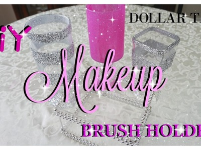 DOLLAR TREE DIY BLING MAKEUP BRUSH HOLDERS | PETALISBLESS
