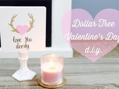 "Dollar Tree Valentines Day DIY Sign! '""Love You Deerly"" 2017"