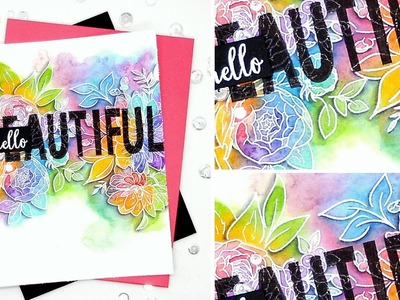 Hello Beautiful Rainbow Florals with Kelly