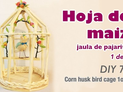 How to make corn husk crafts 74.Como hacer manualidades con hoja de tamal