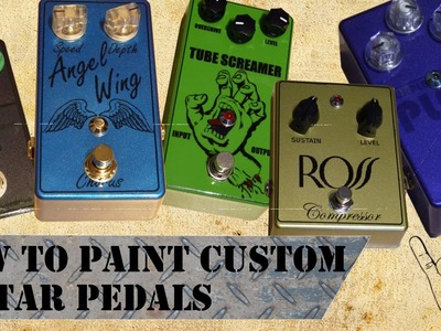 How to paint and design your own custom guitar pedal! - DIY