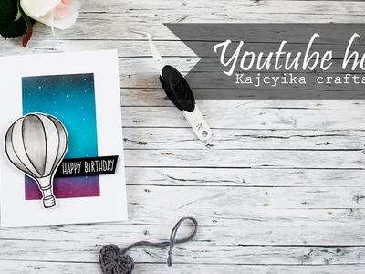 Kajcyika crafts Youtube hop - first cardmaking tutorial
