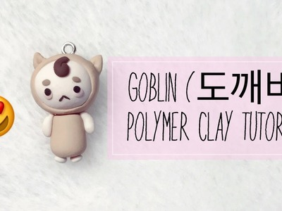 Mr Buckwheat - Goblin (도깨비) Polymer Clay Charm Tutorial