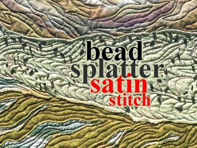 Splatter Paint, Bead, Satin Stitch   Part 9 Landscape Quilting Tutorial   Fiber Art by ZSA Tutorials