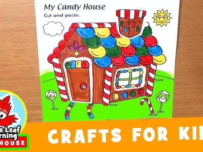 Candy House Craft for Kids | Maple Leaf Learning Playhouse