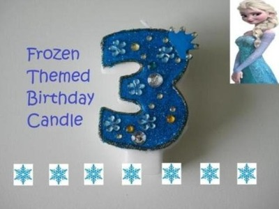 DIY Frozen Themed Birthday Candle | Embellished Candle